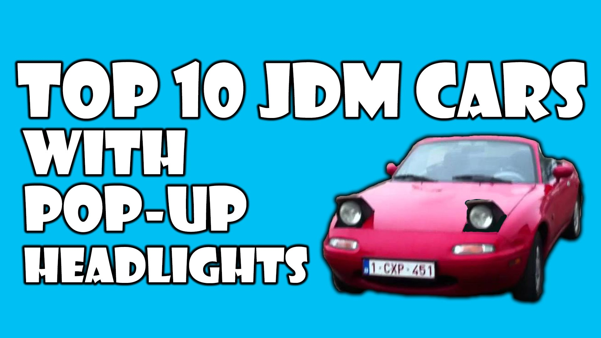 Check Out The Top 10 JDM Cars With Pop-Up Headlights